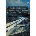 【预订】English Modernism, National Identity and the Germans, 1
