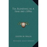 【预订】Tea Blending as a Fine Art (1896)