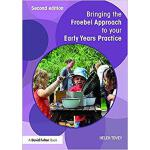 【预订】Bringing the Froebel Approach to your Early Years Pract