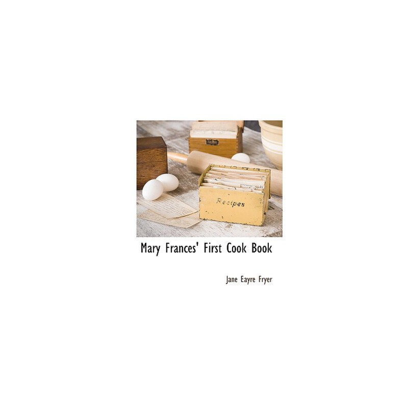 【预订】Mary Frances' First Cook Book 预订商品,需要1-3个月发货,非质量问题不接受退换货。