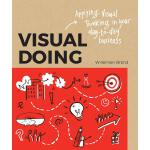 Visual Doing: A Practical Guide to Incorporate Visual Think