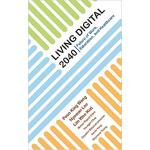 【预订】Living Digital 2040 9789813230705