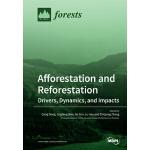 【预订】Afforestation and Reforestation: Drivers, Dynamics, and