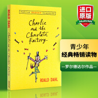 华研原版 查理和巧克力工厂 英文原版小说 Charlie and the Chocolate Factory 儿童读物