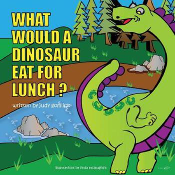 【预订】What Would a Dinosaur Eat for Lunch? 预订商品,需要1-3个月发货,非质量问题不接受退换货。