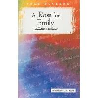 英文原版 献给爱米丽的一朵玫瑰花 威廉・福克纳 William Faulkner: A Rose for Emily