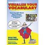 【预订】Visualize Your Vocabulary: Turn Any SAT Word Into a Pic