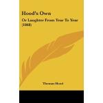 【预订】Hood's Own: Or Laughter from Year to Year (1868)