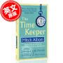 现货 时光守护者 英文原版 米奇・阿尔博姆Mitch Albom 相约星期二、你在天堂里遇见的五个人作者 治愈畅销小说The Time Keeper