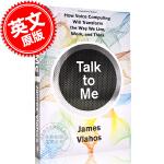 现货 智能语音时代 英文原版 Talk to Me 商业竞争、技术创新与虚拟永生 人工智能语音 詹姆斯・弗拉霍斯 Ja