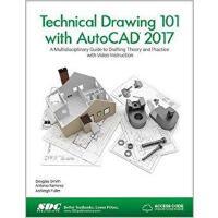 【预订】Technical Drawing 101 with AutoCAD 2017 (Including uniq