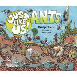 Just Like Us! Ants