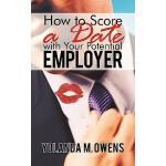【预订】How to Score a Date with Your Potential Employer