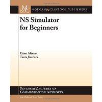 【预订】NS Network Simulator for Beginners 9781608456925