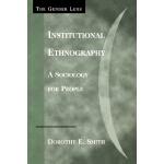 【预订】Institutional Ethnography: A Sociology for People