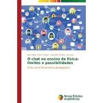 【预订】O Chat No Ensino de Fisica: Limites E Possibilidades