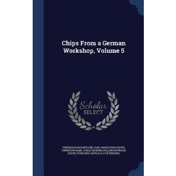 【预订】Chips from a German Workshop, Volume 5 预订商品,需要1-3个月发货,非质量问题不接受退换货。