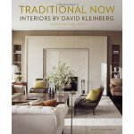 Traditional Now: Interiors by David Kleinberg
