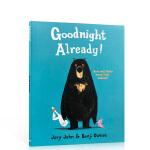 英文原版 大熊与鸭子系列:可以说晚安了吗?Goodnight Already! 怀特朗读银奖 Benji Davies