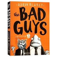 The Bad Guys Episode 1 我是大坏蛋1 英文原版 儿童趣味漫画章节书小说