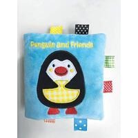 【预订】Penguin and Friends: A Soft and Fuzzy Book Just for Bab