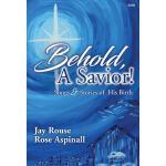 【预订】Behold, a Savior!: Songs & Stories of His Birth