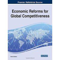 【预订】Economic Reforms for Global Competitiveness 978152253856