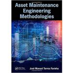 【预订】Asset Maintenance Engineering Methodologies 97811380358