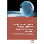【预订】Essays on Endogenous Lifetime, Economic Growth and Inco