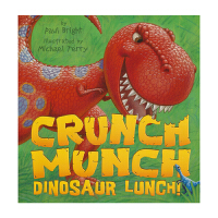 Crunch Munch Dinosaur Lunch 恐龙的午餐 儿童英语睡前故事书 英文原版图书绘本