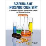 【预订】Essentials Of Inorganic Chemistry - For Students Of Pha