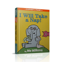 I Will Take A Nap!(An Elephant and Piggie Book) 我喜欢打盹儿!(小猪和