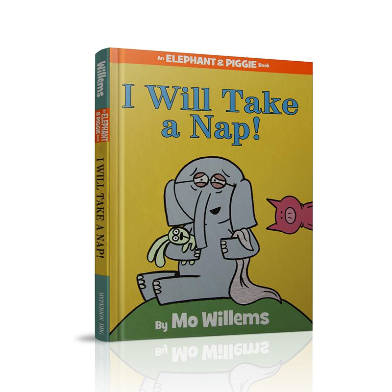 I Will Take A Nap!(An Elephant and Piggie Book) 我喜欢打盹儿!(小猪和小象系列,精装)ISBN9781484716304