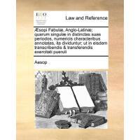 【预订】Aesopi Fabulae, Anglo-Latinae; Quarum Singulae in Disti