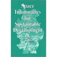 【预订】Space Informatics for Sustainable Development 978905410