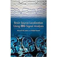 【预订】Brain Source Localization Using EEG Signal Analysis 978