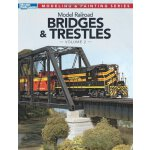 Model Railroad Bridges and Trestles, Vol. 2 (Model Railroad