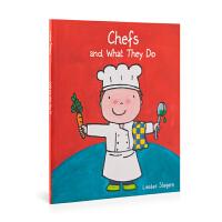 英文原版 Chefs And What They Do 厨师和他们的工作 低幼绘本 0-6岁 儿童图画书 亲子阅读