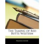 【预订】The Taming of Red Butte Western
