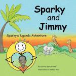 【预订】Sparky and Jimmy: Sparky's Uganda Adventure