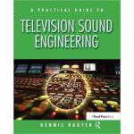 【预订】A Practical Guide to Television Sound Engineering 97811