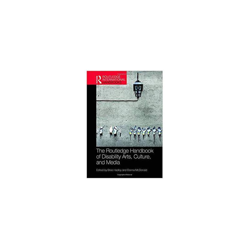 【预订】The Routledge Handbook of Disability Arts, Culture, and Media 9780815368410 美国库房发货,通常付款后3-5周到货!