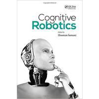 【预订】Cognitive Robotics 9781482244564