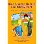 【预订】Blue Cheese Breath and Stinky Feet: How to Deal with Bu
