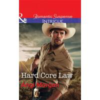 Hard Core Law (Mills & Boon Intrigue) (Texas Rangers: Elite