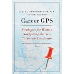 【预订】Career GPS Strategies for Women Navigating the New Corp