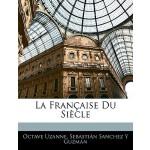 【预订】La Francaise Du Siecle
