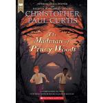 英文原版 皮内丛林的疯子 学乐儿童读物 纽伯瑞奖作家Christopher Paul Curtis The Madma