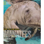 Face to Face with Manatees (National Geographic Kid) 美国国家地理面对面丛书:与海牛面对面 ISBN9781426306167