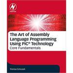 【预订】The Art of Assembly Language Programming Using PICmicro